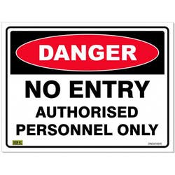 SAFETY SIGN DANG/NO ENTRY AUTH 600X450