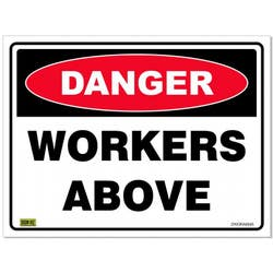 SAFETY SIGN DANG/ WORKERS ABOVE 600X450